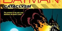 Batman: Cataclysm, New Edition (Collected)