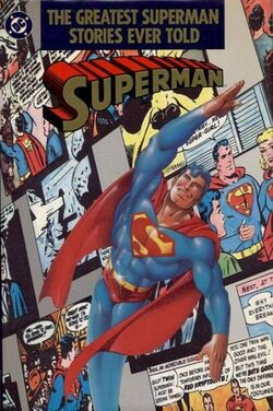 Cover for the Greatest Superman Stories Ever Told Trade Paperback