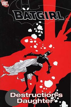 Cover for the Batgirl: Destruction's Daughter Trade Paperback