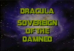 Dracula Sovereign of the Damned