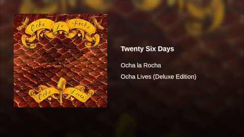 Twenty Six Days