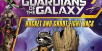 Guardians of the Galaxy: Rocket and Groot Fight Back