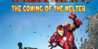 Iron Man: The Coming of the Melter Vol 1