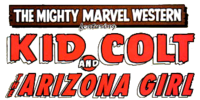 Marvel Westerns: Kid Colt and the Arizona Girl Vol 1