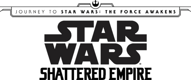 File:Journey to Star Wars The Force Awakens - Shattered Empire (Logo II) (2015).png