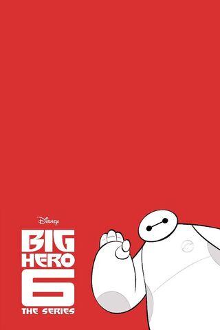 File:Big Hero 6 The Series poster 001.jpg
