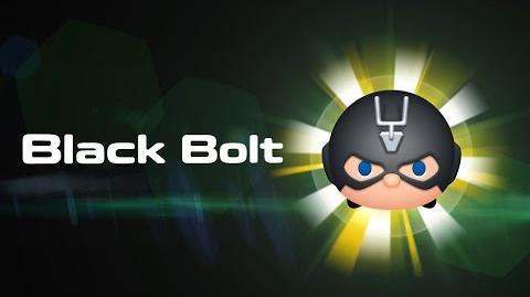 Black Bolt Skills Intro MARVEL Tsum Tsum