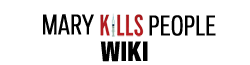 Mary Kills People Wiki