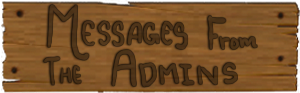Messages from the Admins