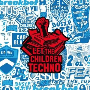 Let The Children Techno - Various Artists