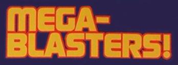 Mega Blasters 2b