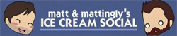 Matt and Mattingly's Ice Cream Wikia