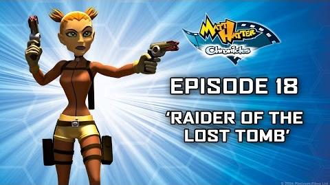Hatter TV Episode 18 – Raider of the Lost Tomb-0