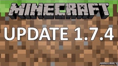 Minecraft 1.7.4 Update-0