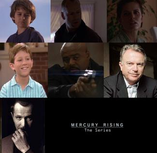 Mercury Rising The Series Seasons 1-3 main cast