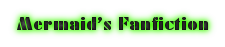 Mermaid's Fanfiction Wiki