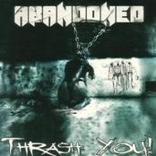 Abandoned - Thrash you