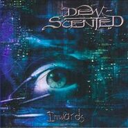Dew-Scented - Inwards