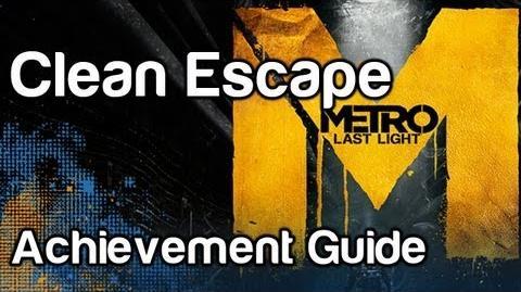 Clean Escape - Metro Last Light Achievement Guide