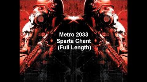 Metro 2033 Sparta Chant (Full Length)