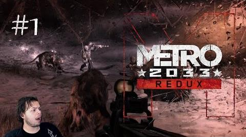 Metro 2033 Redux Episode 1 - Already Nope