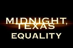 Midnight, Texas equality