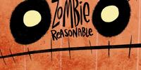 Zombie Reasonable