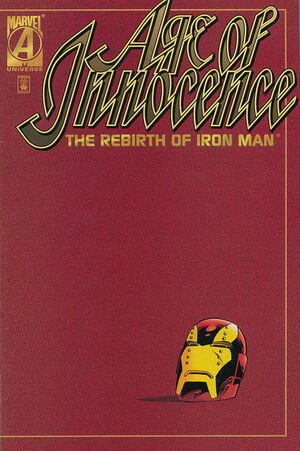 Age of Innocence The Rebirth of Iron Man Vol 1 1