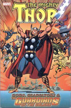 Thor Gods, Gladiators & the Guardians of the Galaxy TPB Vol 1 1
