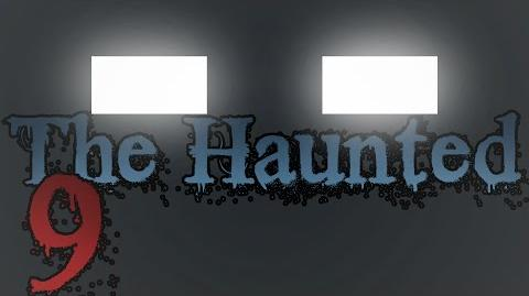 """THE HAUNTED Episode 9 - """"The Hunt""""-1464440322"""