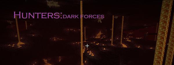Hunters dark forces