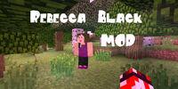 Rebecca Black Mod!