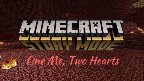 MCSM One Me, Two Hearts
