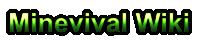 Minevival Wiki