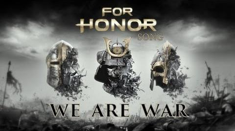 FOR HONOR SONG We Are War by Miracle of Sound