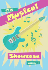 CHS Musical Showcase poster EG2.png