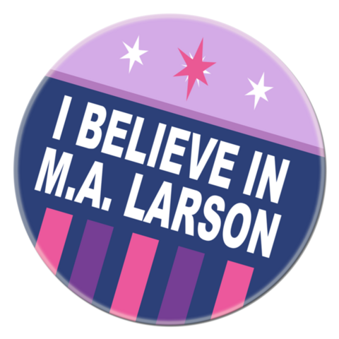 File:FANMADE I Believe in M.A. Larson.png