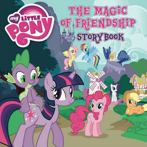 File:MLP The Magic of Friendship storybook cover.jpg