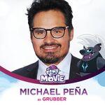 Michael Peña as Grubber