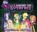My Little Pony Equestria Girls: Legend of Everfree - Original Motion Picture Soundtrack