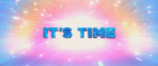 """File:Trailer text """"It's Time"""" MLPTM.png"""