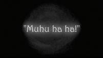 Muhu ha ha! S2E24