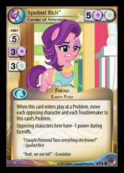 Spoiled Rich, Center of Attention card MLP CCG