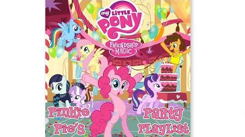 "MLP Friendship is Magic - Pinkie Pie's Party Playlist ""Pinkie's Lament"" Audio"