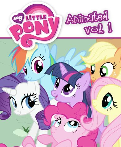 File:My Little Pony Animated Vol. 1 cover.jpg
