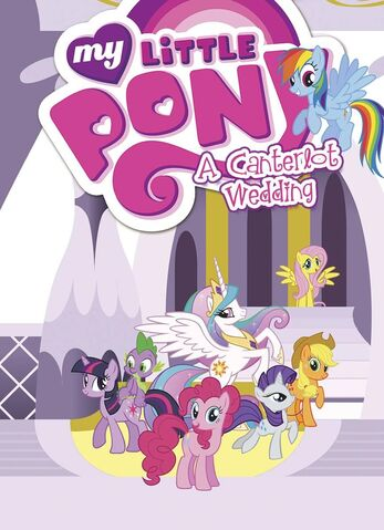 File:My Little Pony A Canterlot Wedding cover.jpg