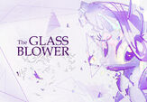 The Glass Blower by akurion
