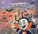 Mona le Vampire - Histoires du recueil des horreurs