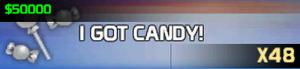I got Candy!