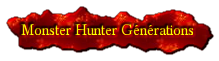 Wikia Monster Hunter Générations